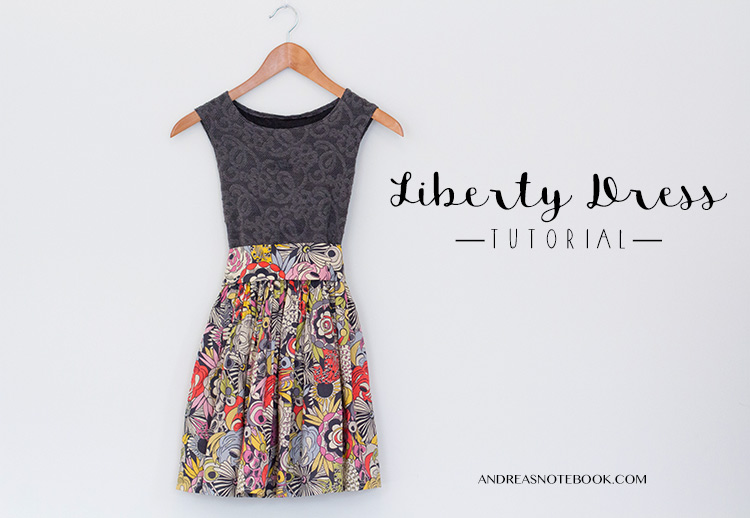 Gorgeous Liberty Dress Tutorial from Andrea's Notebook