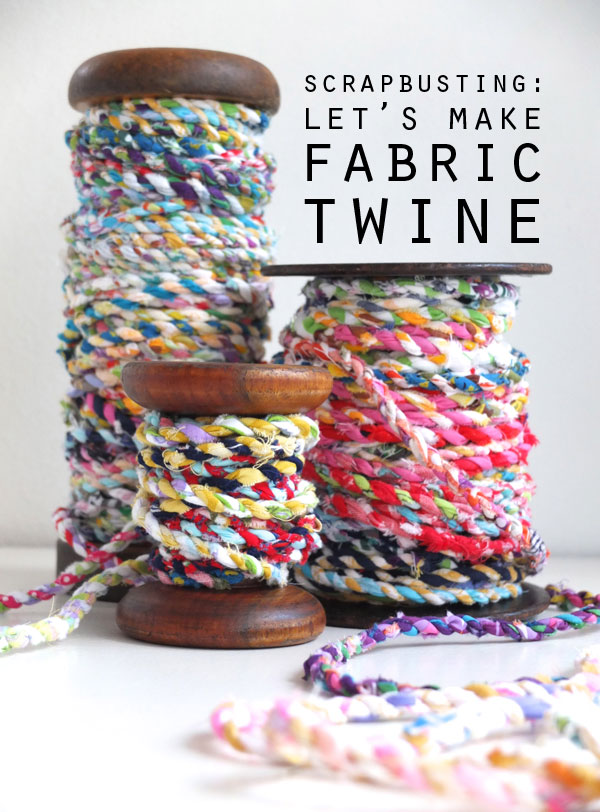 SCRAPBUSTING: HANDMADE SCRAP FABRIC TWINE from My Moppet Makes