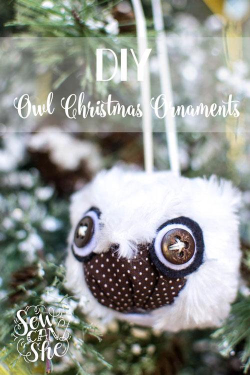 Show Off Saturday    DIY Owl Christmas Ornaments — SewCanShe