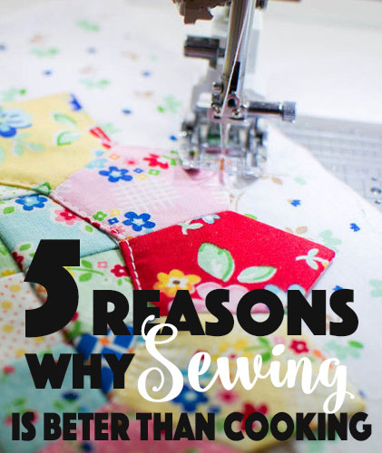 sewing-is-better-than-cooking.jpg