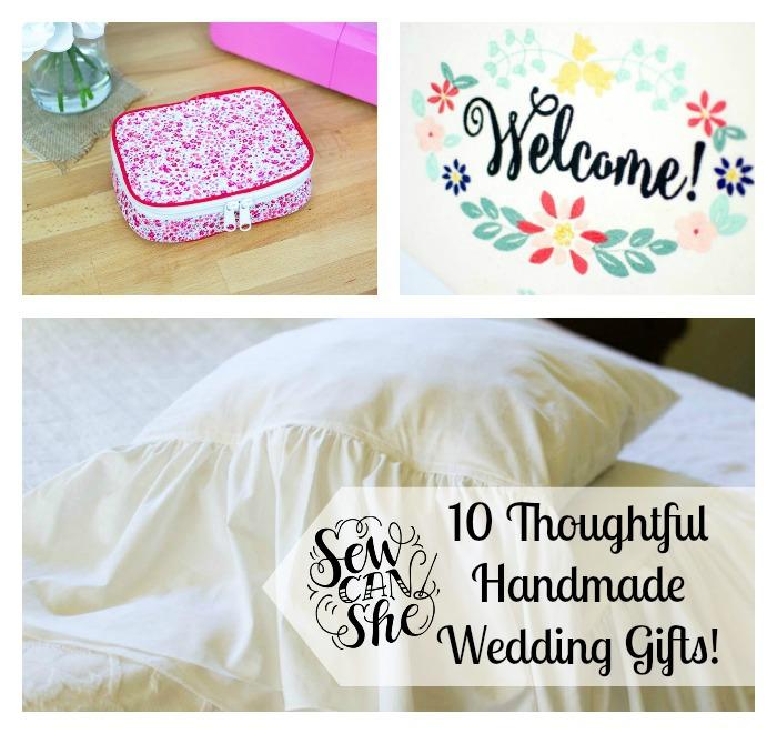Wedding Gift Ideas.10 Thoughtful Handmade Wedding Gift Ideas Sewcanshe Free Sewing