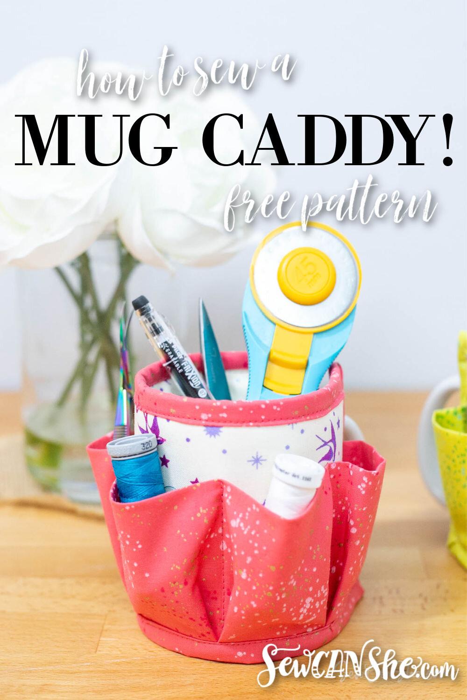 how to sew a mug caddy.jpg