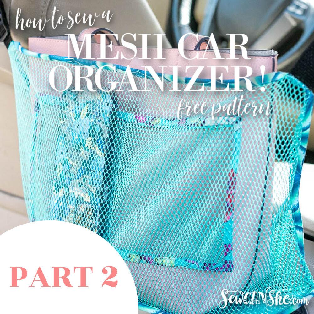 Mesh Car Organizer Pattern Part 2