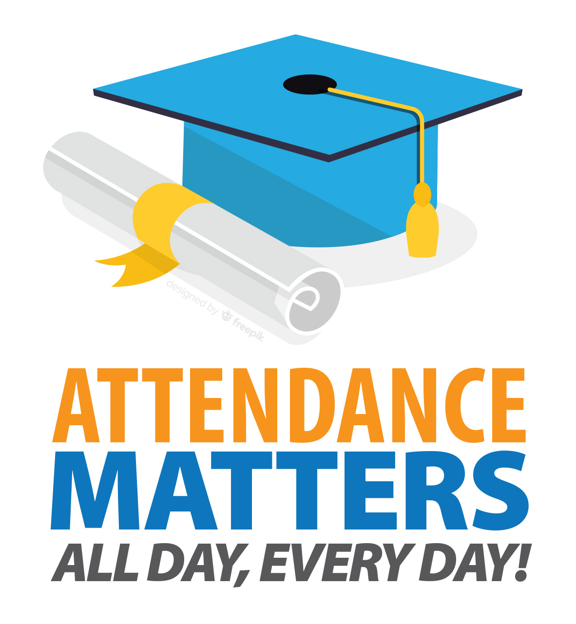 Students who miss fewer than five days each semester:    • Have higher academic achievement    • Build stronger relationships    • Are prepared for success in life