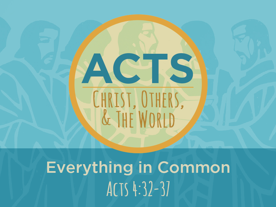 07-08-2018 Acts - Everything in Common.jpg