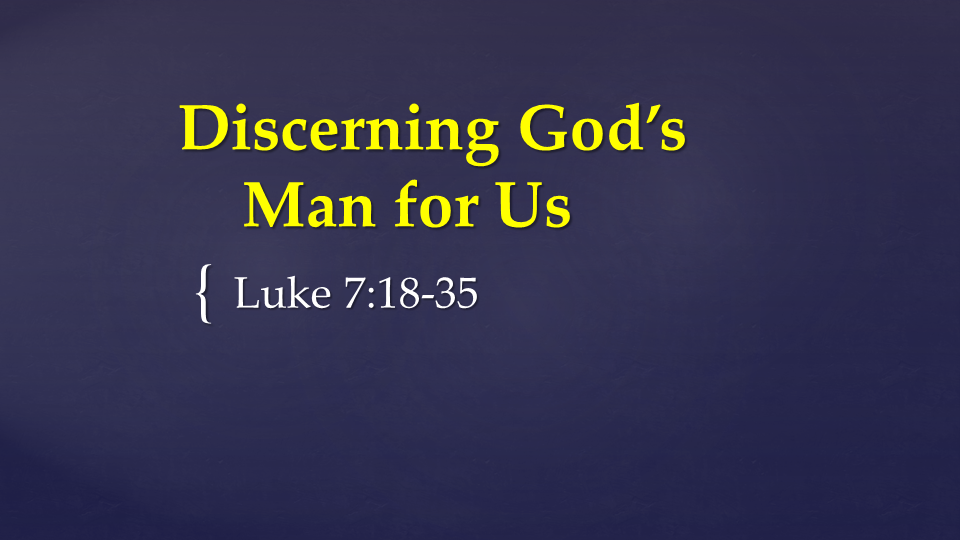 03-25-2019 Discerning God's Man for Us.png