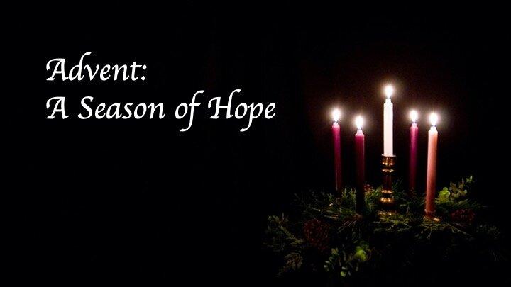 December 1, 2019- Advent: A Season of Hope — First Alliance Church Toccoa