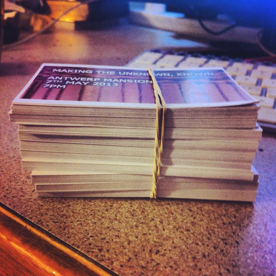 The tickets for 'Making the Unknown, Known'. Only £2 on the door- one of the reasons why we had such an awesome turnout!