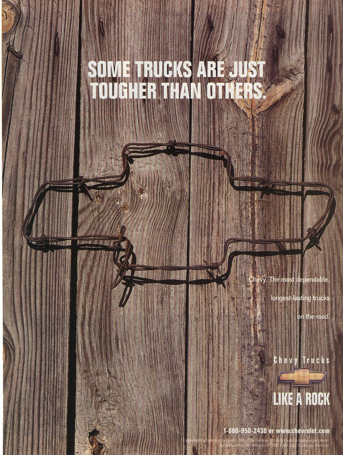 1. Samantha Flynn   2. Chevy Trucks   3. 1998   4. I am a truck lover, old and new. I like the use of unusual materials that make the ad unique.   5. This image represents graphic design through the use of thespace and text to pull attention to the Chevy Truck brand.