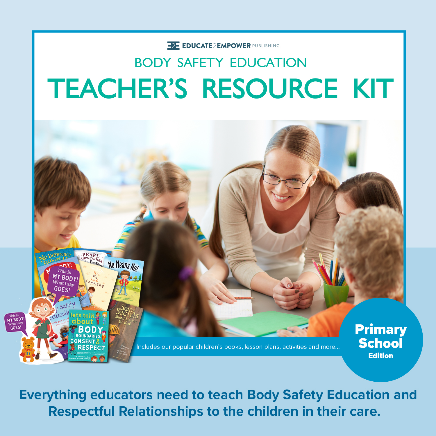 - Find out more about ourPrimary School Teacher's Resource Kit