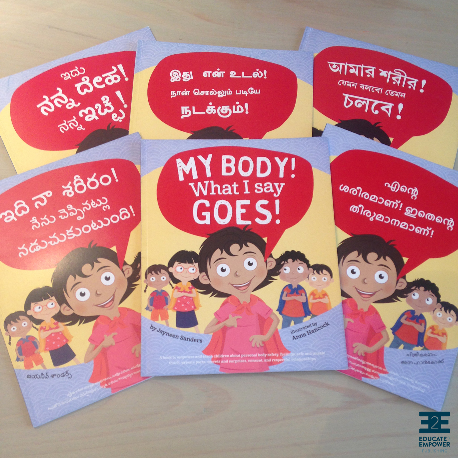 With thanks to World Vision India and the Indian Government, 'My Body! What I Say Goes!' Has been translated into six local languages with more than 1.5 million copies printed and distributed.