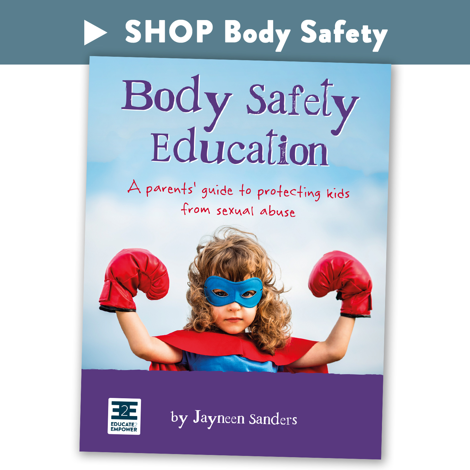 E2E_shop_BodySafety_7-BSE.jpg