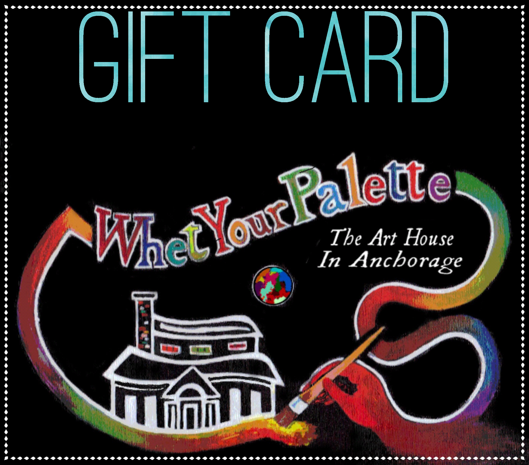 Gift Cards to Whet Your Palette always make a great gift! Friend, Teacher, Parent, Spouse, Child, Co-worker, Anyone...!