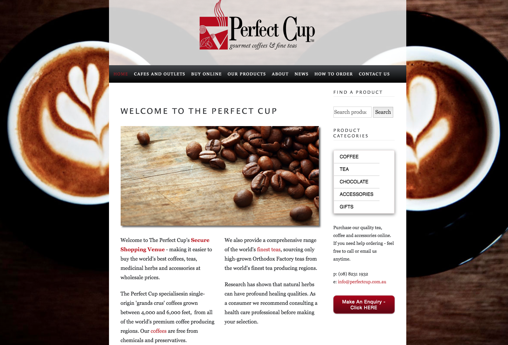 VISIT  the perfect cup