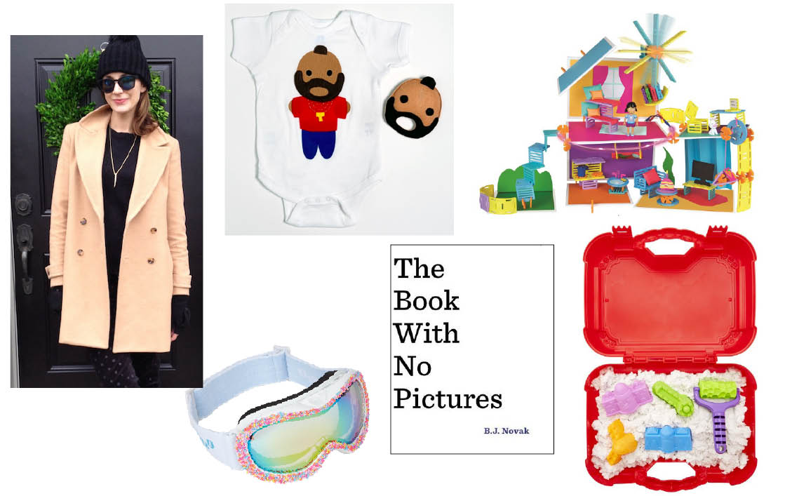 Mi Cielo 'Looks Like Mr. T' Onesie + Rattle Gift Set  $40 at Brika.     Roominate Château  $55 at Chapters Indigo     Sands Alive Play and Go Travel Kit  $55 at Chapters Indigo.    The Book with No Pictures by B.J. Novak  $20 at Chapters Indigo.    Bling 2o Sprinkles Snow Goggles  $48 at Barney's New York.    Visit Sarah's site Real Life Runway.