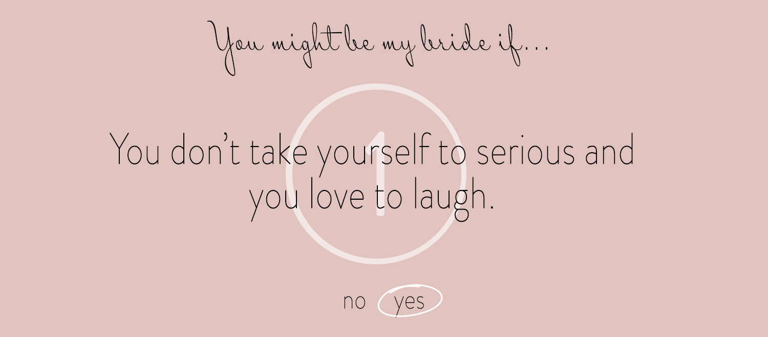 1 You Might Be My Bride If...jpg