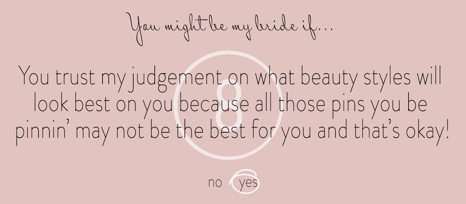 8 You Might Be My Bride If...jpg