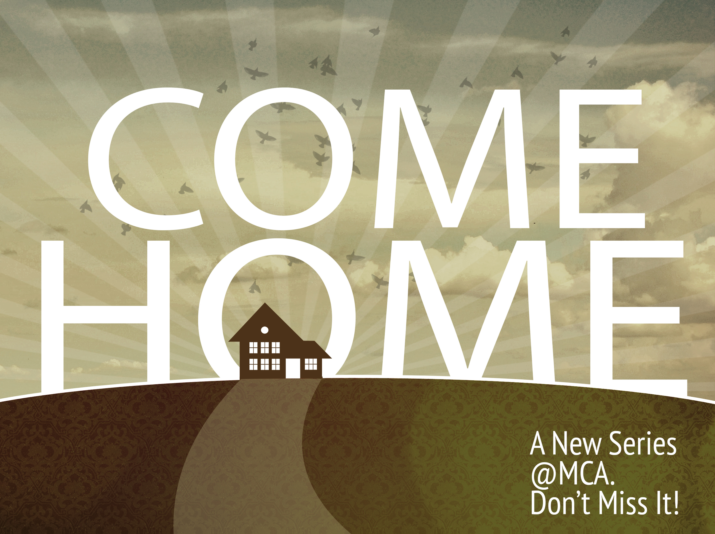 Come Home Message Series