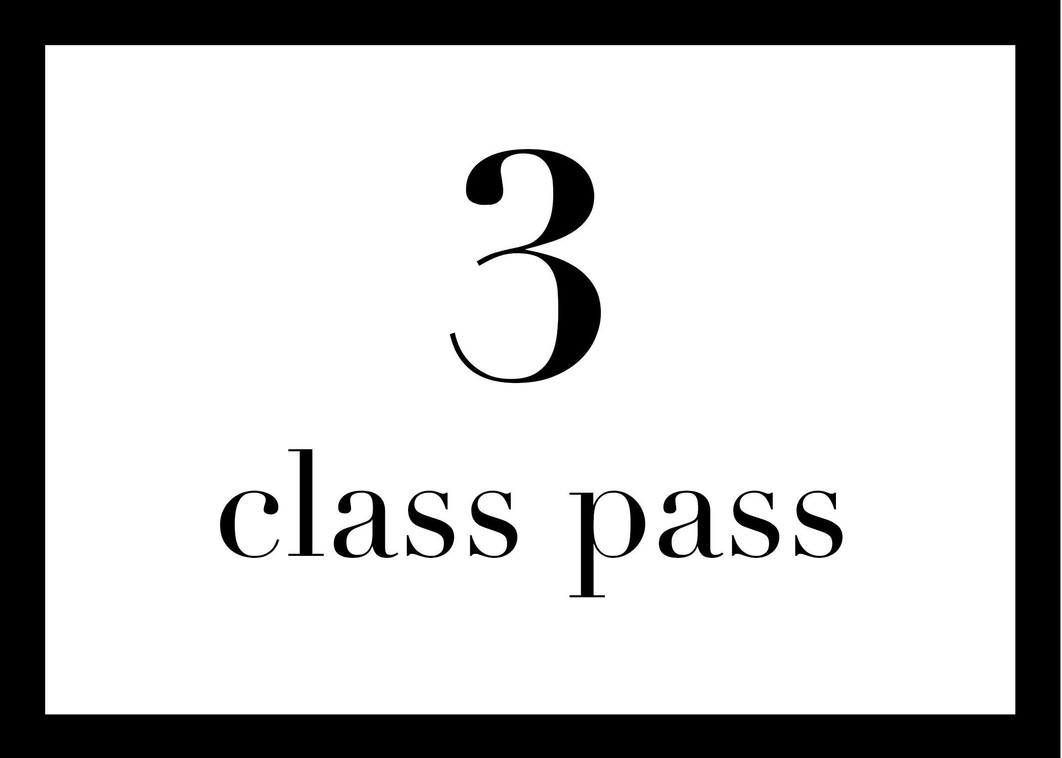 3 for $39 - $13 per class