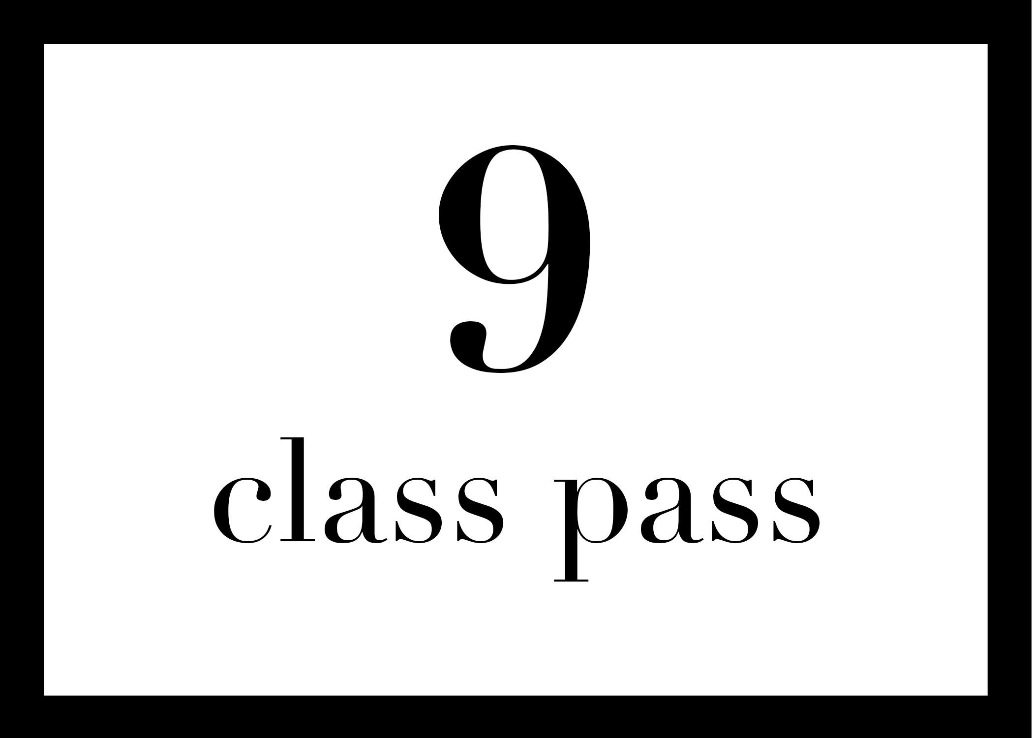 9 for $99 - $11 per class