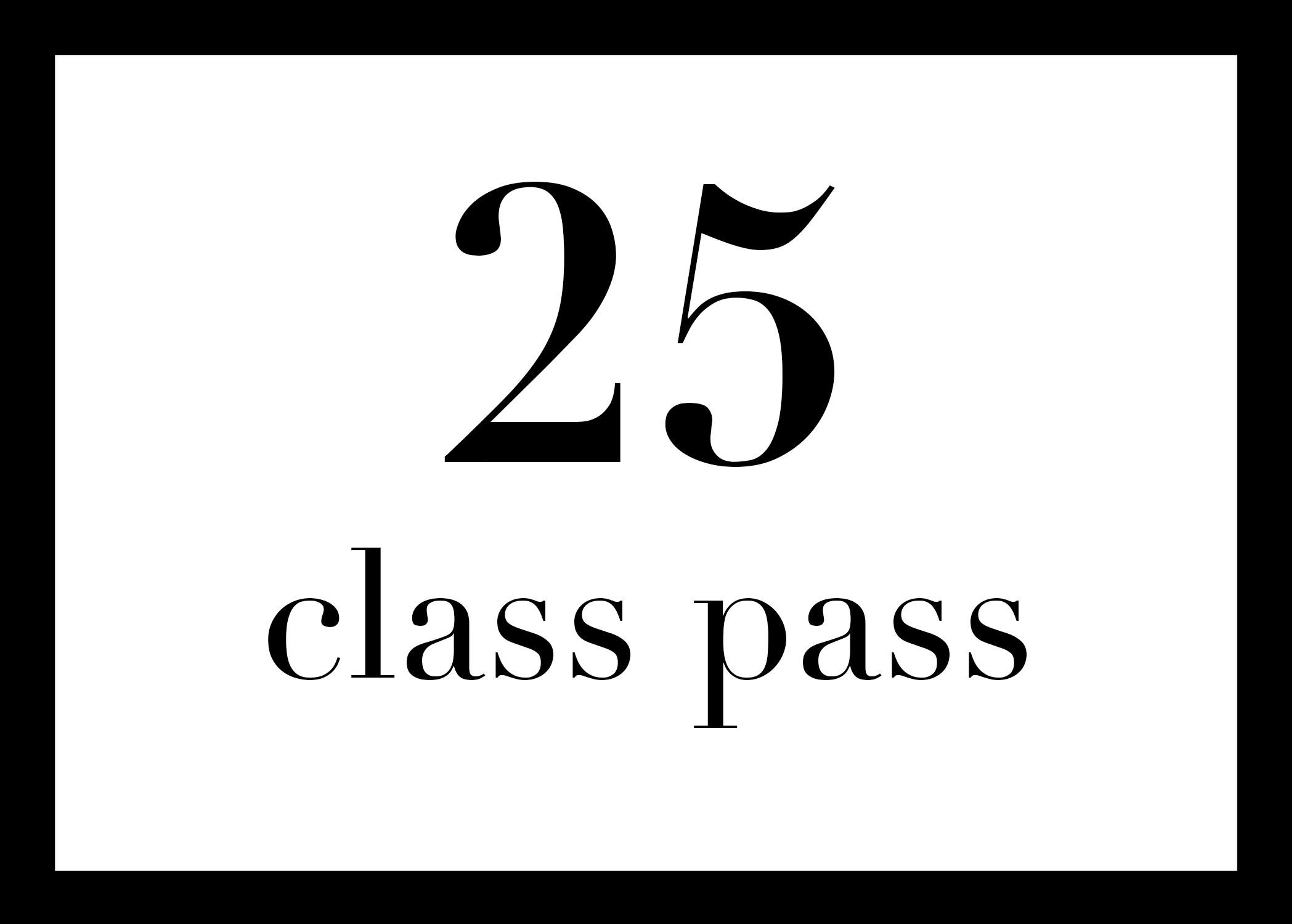 25 for $225 - $9 per class