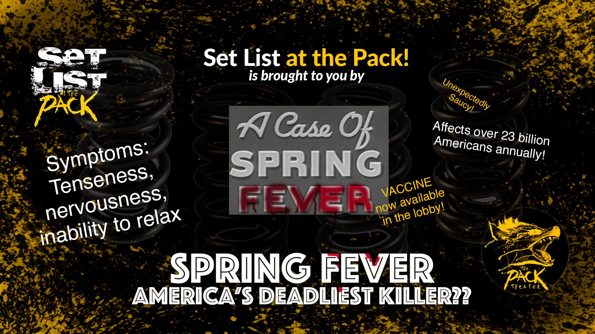 set list spring fever