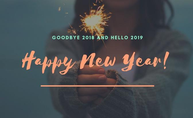 Goodbye+2018+and+Hello+2019.jpg