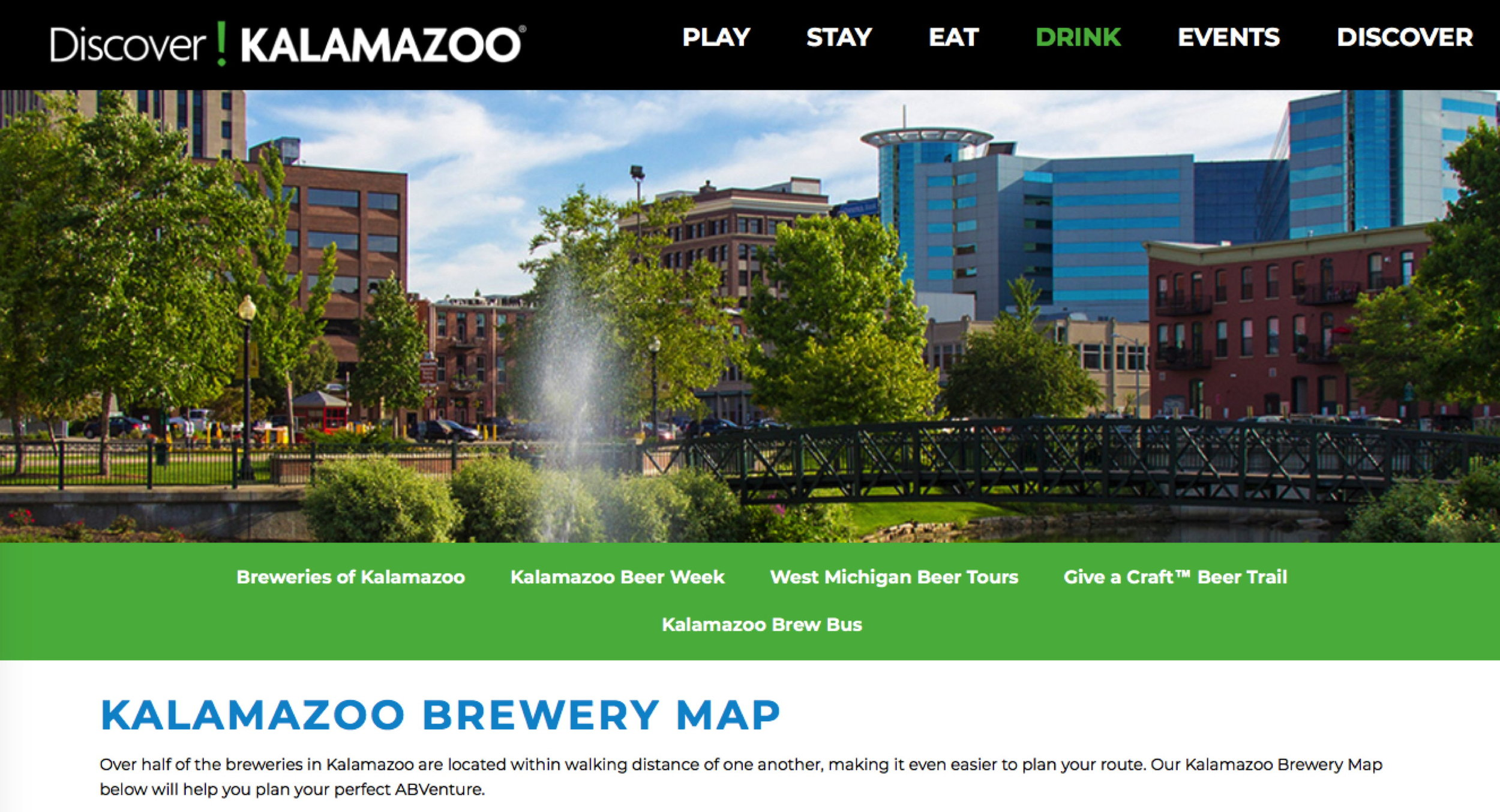 and... there is beer ! ! ! Follow the map below     https://www.discoverkalamazoo.com/drink/beer/kalamazoo-brewery-map/