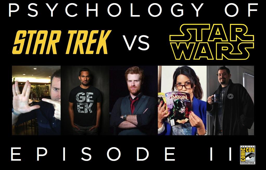 Psychology of Star Trek Versus Star Wars Episode II San Diego Comic Con
