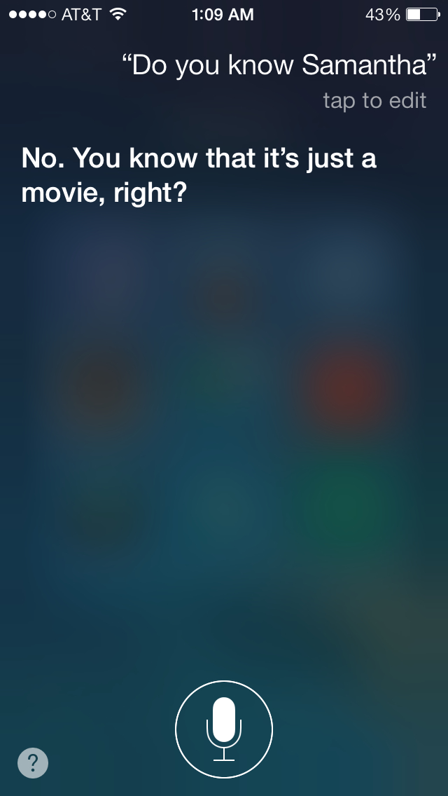 Siri knows about the uncanny valley. That's why she doesn't have a human avatar.