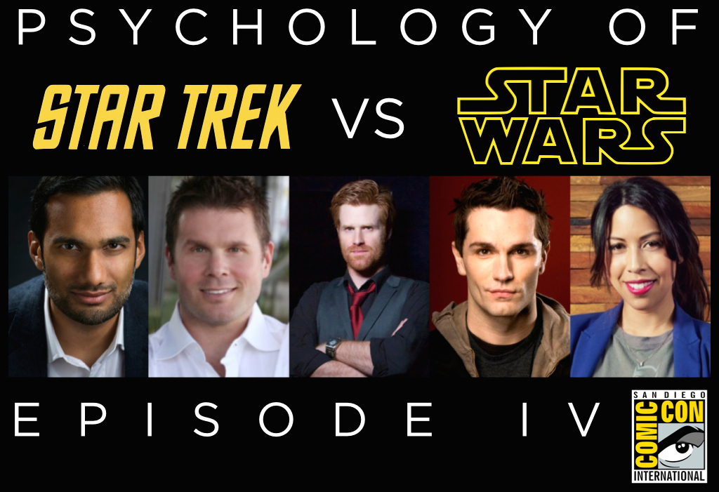 Psychology of Star Trek VS. Star Wars: Episode IV at San Diego Comic Con 2014