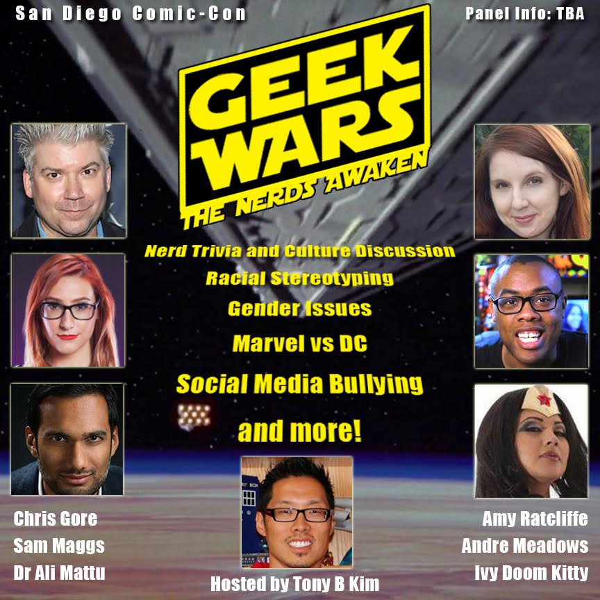 Geek Wars at San Diego Comic Con