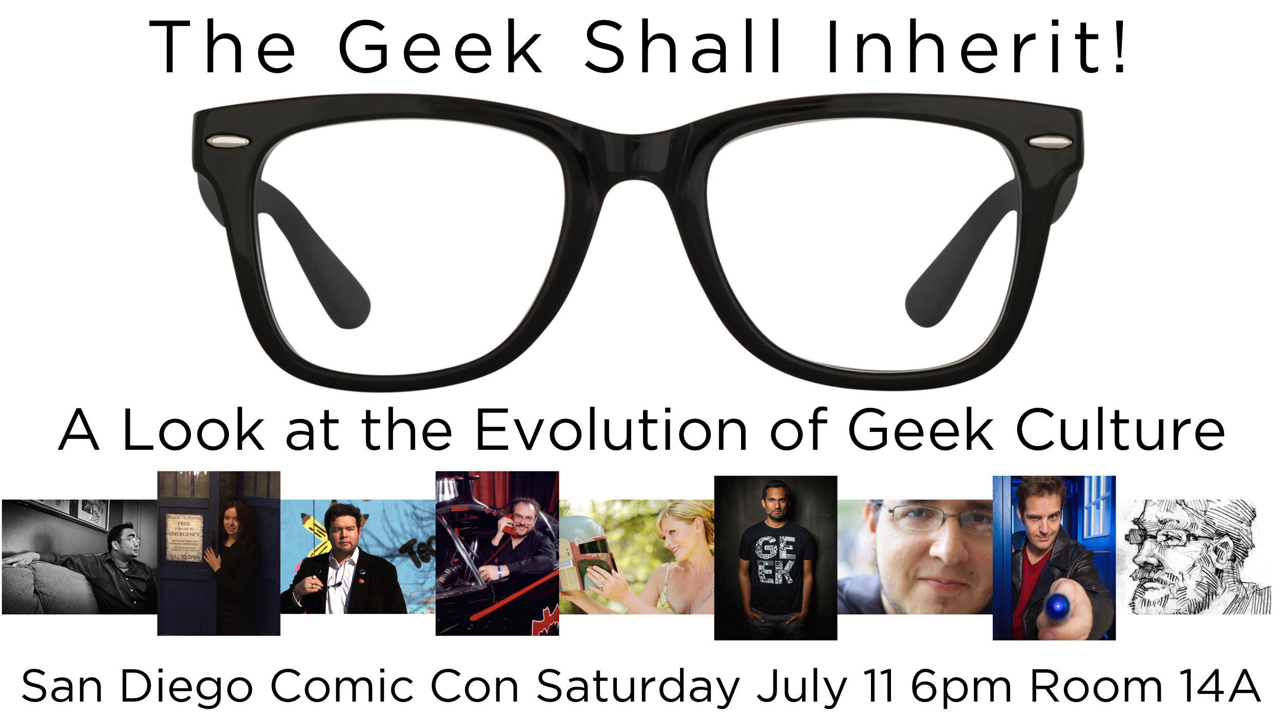 The Geek Shall Inherit: A Look at the Evolution of Geek Culture at San Diego Comic Con