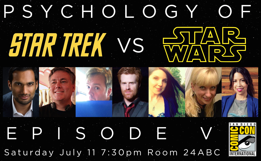 Psychology of Star Trek VS. Star Wars: Episode V at San Diego Comic Con