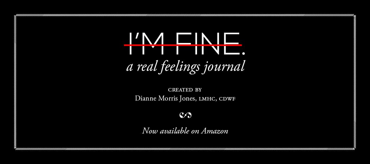 I'm Fine. A Real Feelings Journal.