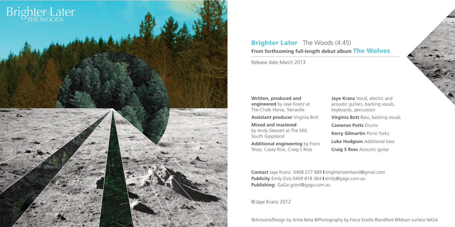 '    The Woods'    is the first single from Brighter Later's debut  'The Wolves'.     iTunes      or  Bandcamp .