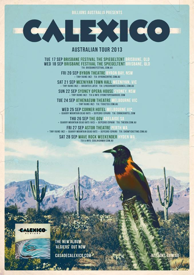 UPCOMING: We're very excited to be supporting those desert noir-ists CALEXICO for their Meeniyan Town Hall tour-stop, September 21st. One of our favourite venues in the land! TICKETS  here . **SOLD OUT