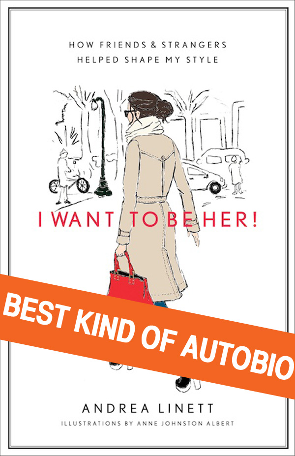 In praise of Andrea Linett's  I Want To Be Her .