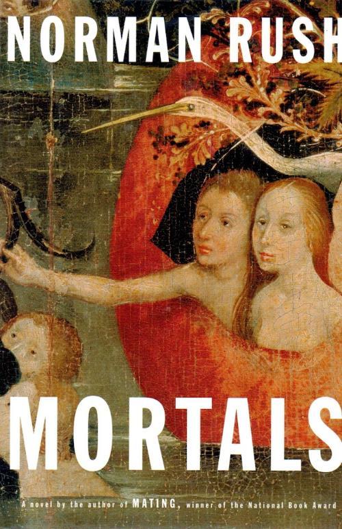 Norman Rush Mortals.jpg