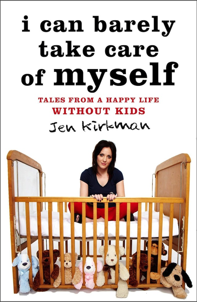I Can Barely Take Care of Myself Jen Kirkman.jpg