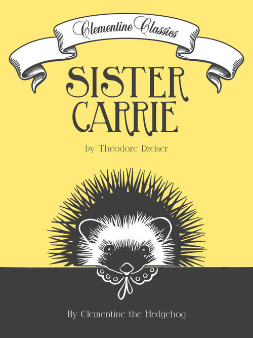 Clementine Classics Sister Carrie by Theodore Dreiser.jpg