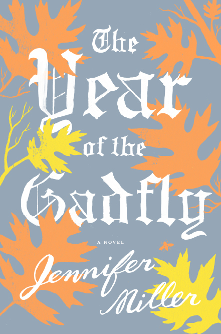 The Year of the Gadfly by Jennifer Miller.jpg
