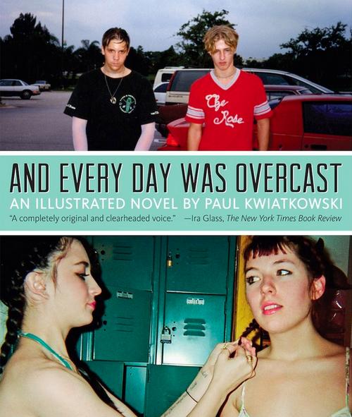 And Every Day Was Overcast Paul Kwiatkowski.png