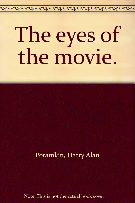 The Eyes of the Movie by Harry Alan Potamkin.jpg