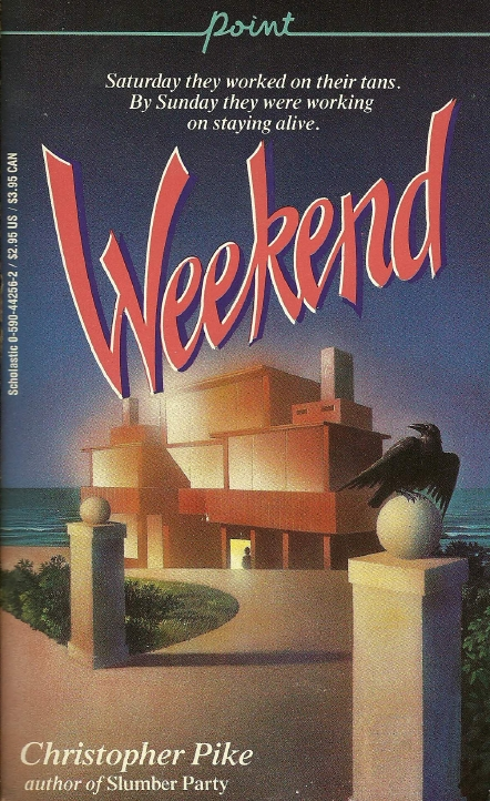 Weekend  by Christopher Pike (via  TEEN-sy Little Book Blog )