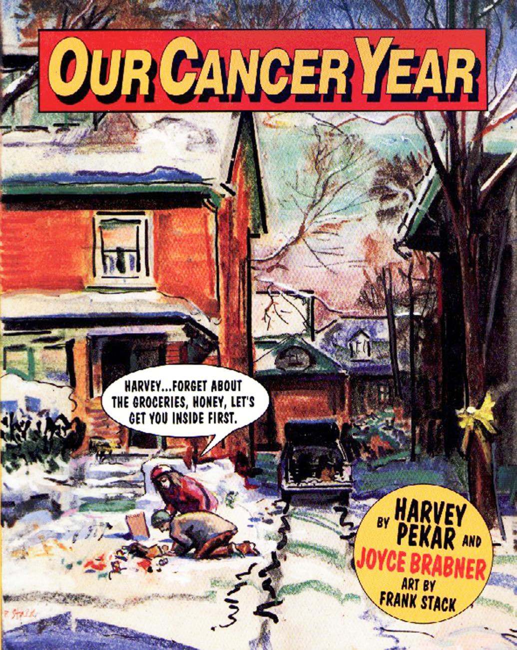 Our Cancer Year   by Harvey Pekar (via      Rolling Ston  e   )