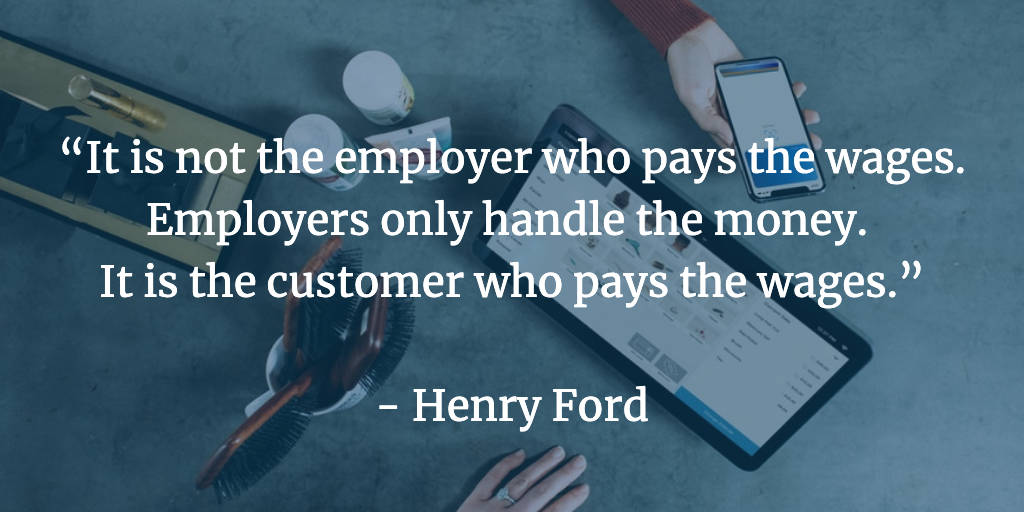 It is not the employer who pays the wages - Henry Ford-w1200.jpg