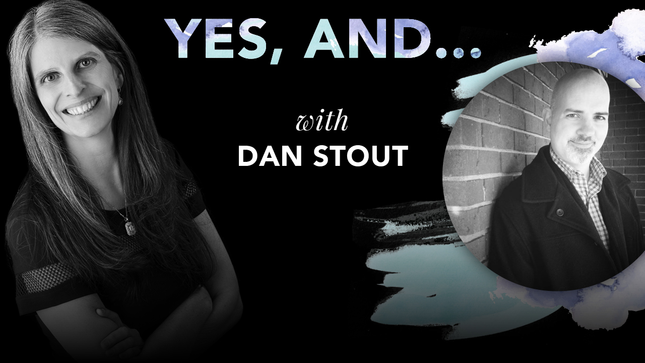 Yes And - Dan Stout.jpg