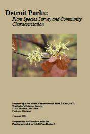 "Download this pdf ""Detroit Parks: Plant Species Survey and Community Characterization"" with complete descriptions and plant lists."