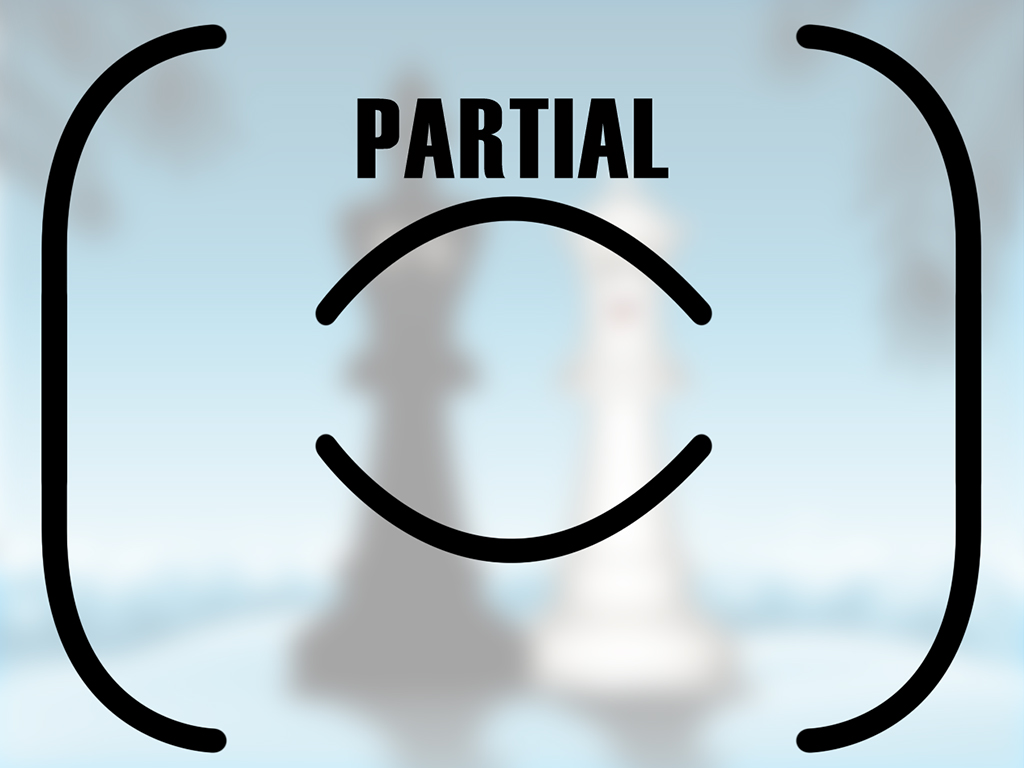 Partial is seen as the icon with side brackets and a center bracket icon... usually vertical or arches